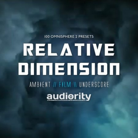 Audiority Relative Dimension For Omnisphere 2