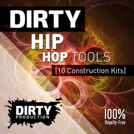 Dirty Production - Dirty Hip Hop Tools