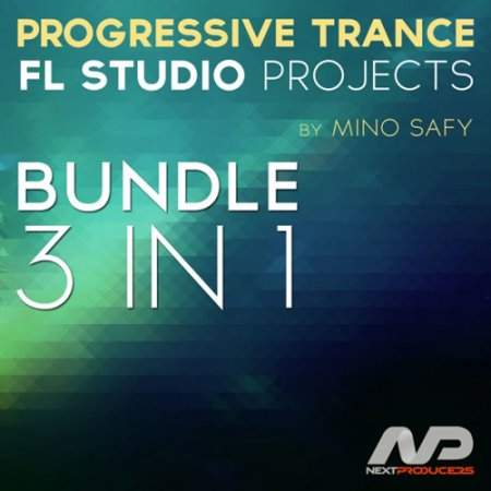 NextProducers Progressive Trance FL Studio Projects Bundle 3 in 1