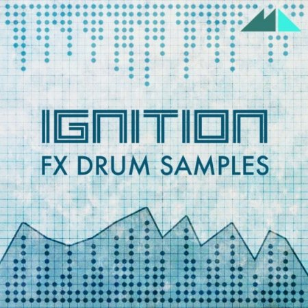 ModeAudio - Ignition FX Drum Samples