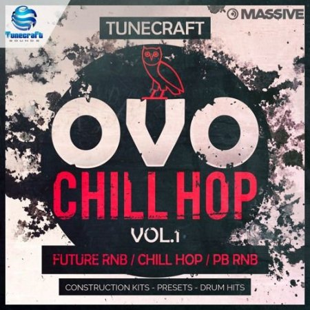 Tunecraft Sounds OVO Chill Hop Vol 1