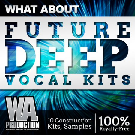 WA Production What About Future Deep Vocal Kits