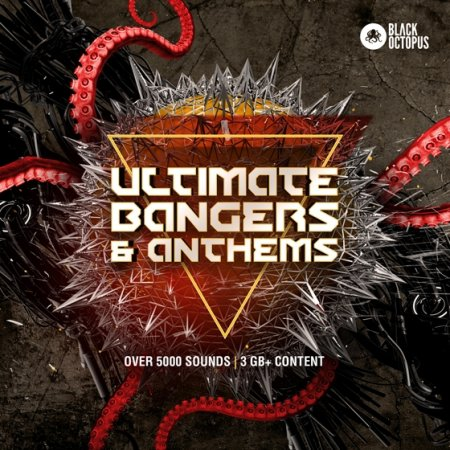 Black Octopus Sound - Ultimate Bangers and Anthems