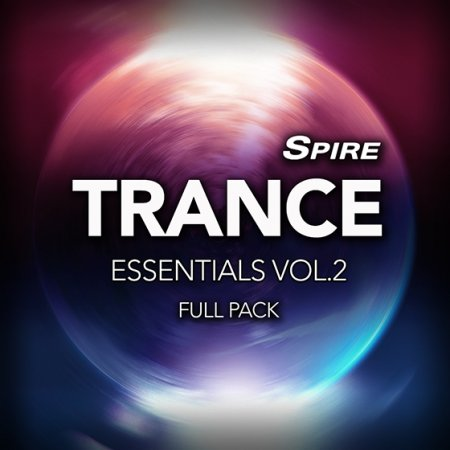 Reveal Sound - Spire Trance Essentials Vol.2 Full Pack