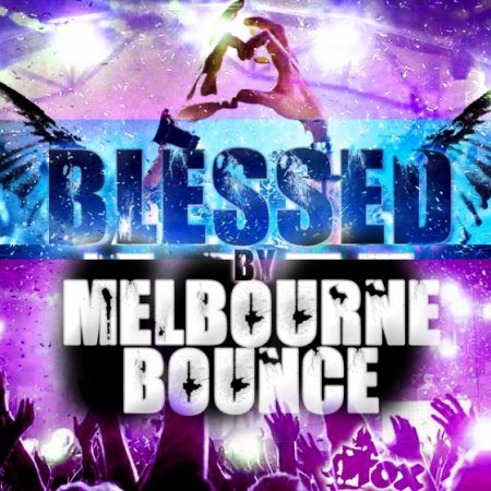 Fox Samples Blessed By Melbourne Bounce