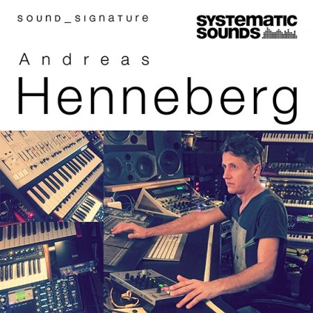 Systematic Sounds Andreas Henneberg-Sound Signature