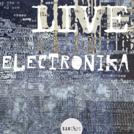 Raw Loops-Live Electronika
