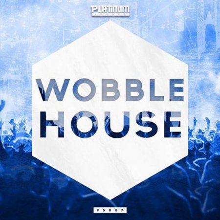 Platinum Sounds Wobble House