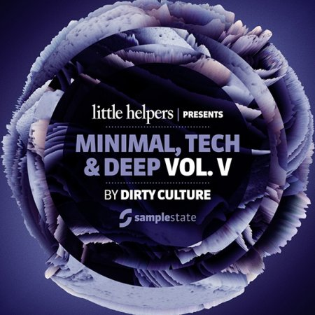 Samplestate - Little Helpers Presents Dirty Culture - Vol. 5