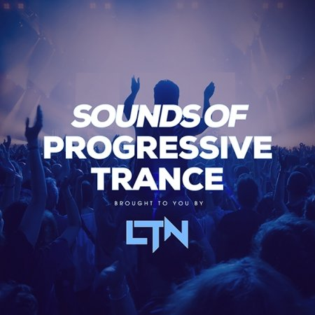 Enhanced Progressive - Sounds Of Progressive Trance Brought to you by LTN
