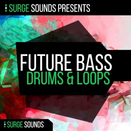 Surge Sounds Future Bass Drums