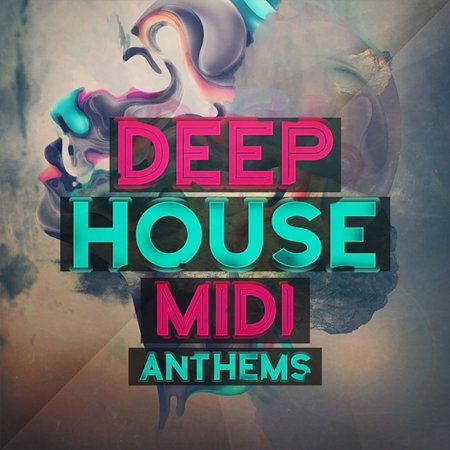 Mainroom Warehouse Deep House Midi Anthems