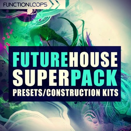Function Loops Future House Super Pack