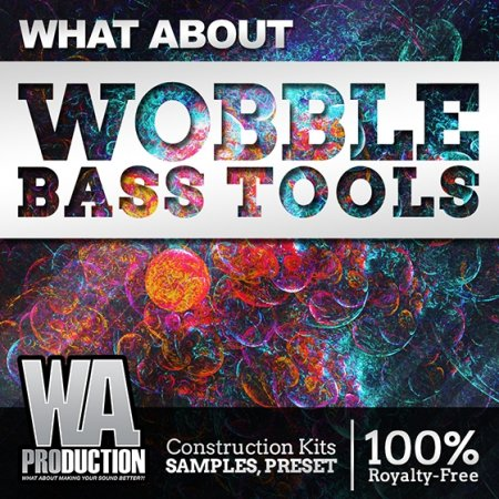 WA Production What About Wobble Bass