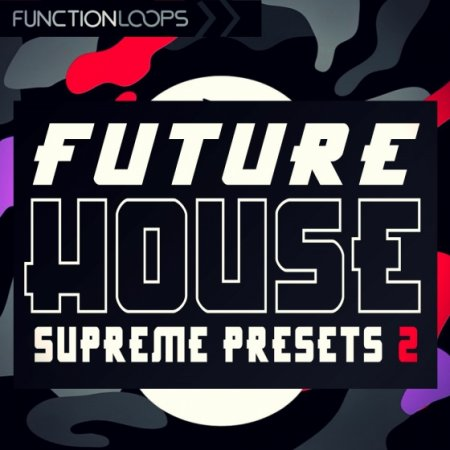 Function Loops Future House Supreme Presets 2 For Spire
