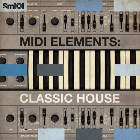 SM101 - MIDI Elements: Classic House