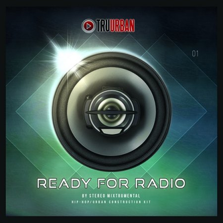 TRU-URBAN - Ready For Radio By Stereo Mixtrumental Hip Hop Construction Kit