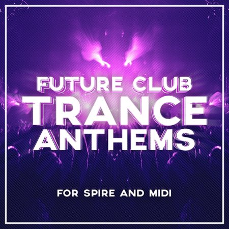 Trance Euphoria Future Club Trance Anthems For Spire