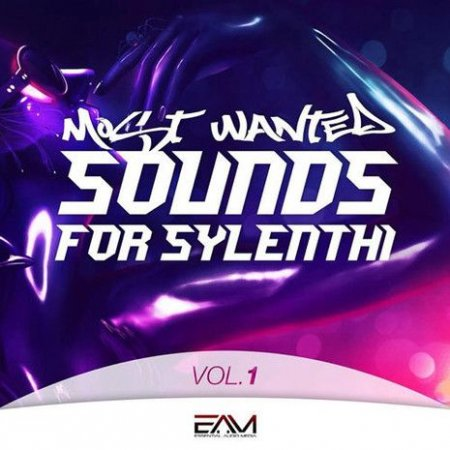 Essential Audio Media Most Wanted Sounds Vol 1 For Sylenth1