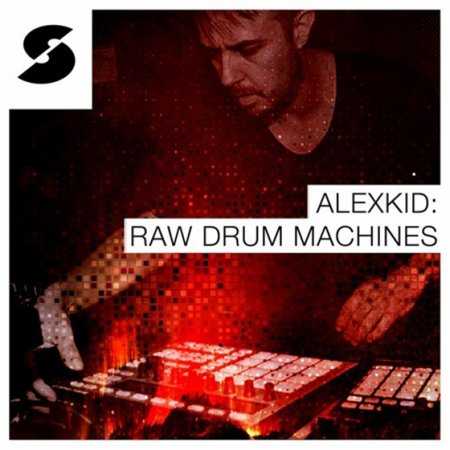 Samplephonics - Alex Kid: Raw Drum Machines