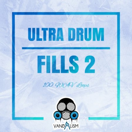 Vandalism Ultra Drum Fills 2