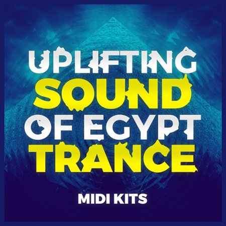 Trance Euphoria Uplifting Sound Of Egypt Trance Midi Kits
