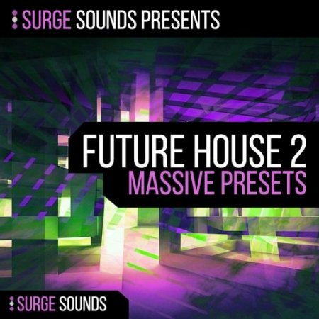 Surge Sounds Future House 2 For Massive