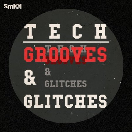 SM101 - Tech-House Grooves and Glitches
