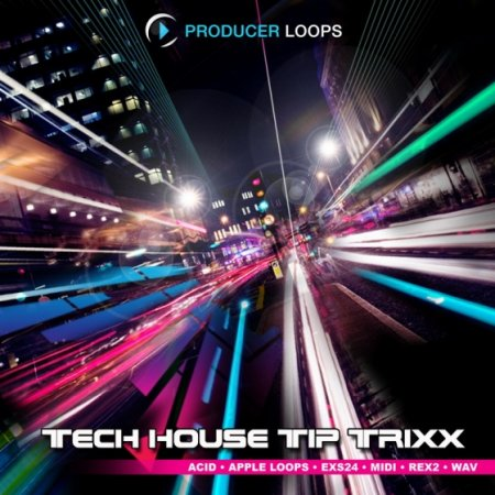 Producer Loops Tech House Tip Trixxx Vol.1