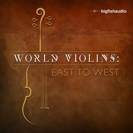 Big Fish Audio World Violins: East to West