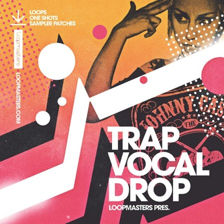 Loopmasters Trap Vocal Drop