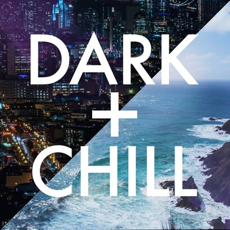 That Sound Dark + Chill DELUXE
