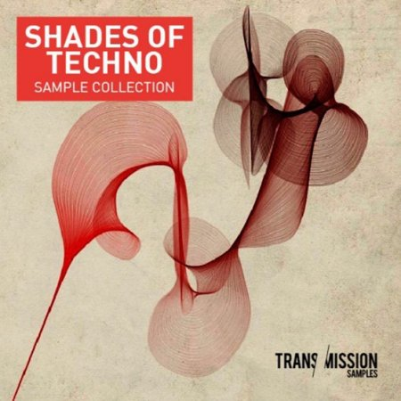 Transmission Samples Shades Of Techno Sample Collection Vol 1