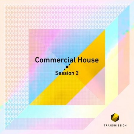 Transmission Commercial House Session 2