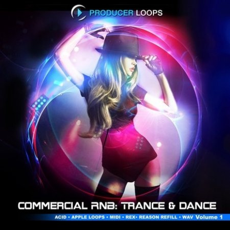 Producer Loops Commercial RnB Trance and Dance Vol.1