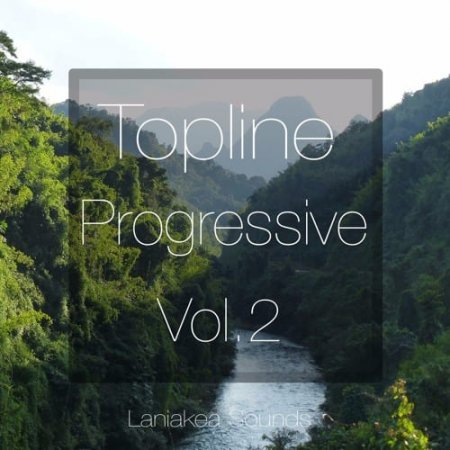 Laniakea Sounds Topline Progressive Vol 2