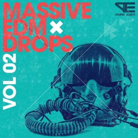 Pure EDM Massive EDM Drops Vol.2