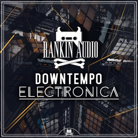 Rankin Audio Downtempo Electronica Maschine Kits