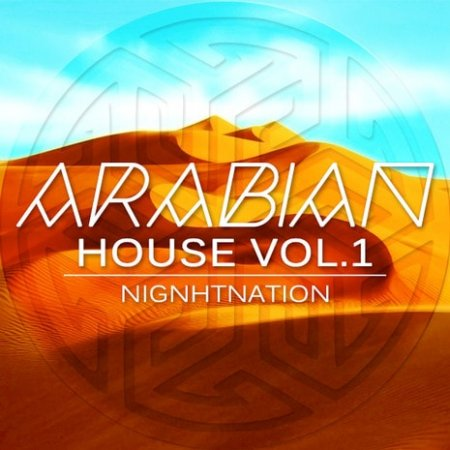 NightNation Arabian House Vol.1