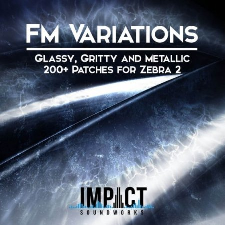 Impact Soundworks FM Variations For Zebra 2