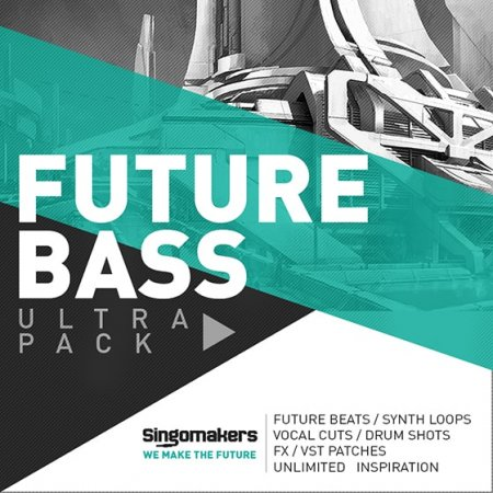 Singomakers Future Bass Ultra Pack