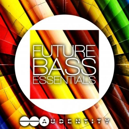 Audentity Future Bass Essentials