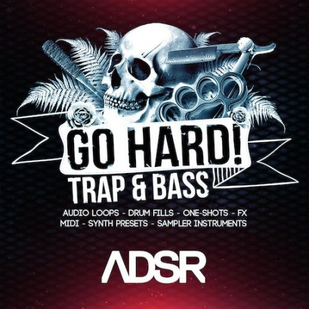 ADSR Sounds Go Hard! Trap And Bass
