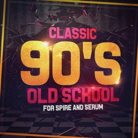 Mainroom Warehouse Classic 90s Old School For Spire and Serum
