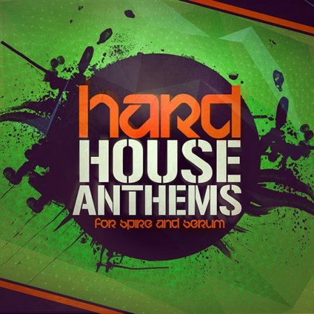 Mainroom Warehouse Hard House Anthems For Spire and Serum