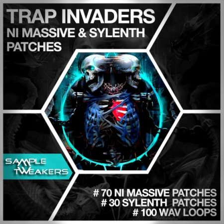 Sample Tweakers Trap Invaders For Massive and Sylenth1
