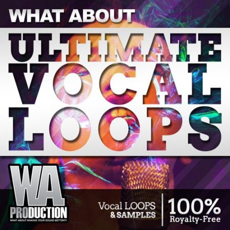 W.A. Production What About: Ultimate Vocal Loops