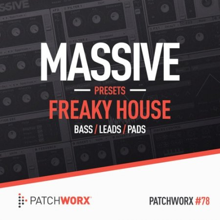 Patchworx Freaky House Massive Presets