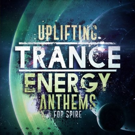 Trance Euphoria Uplifting Trance Energy Anthems For Spire