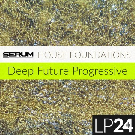 LP24 House Foundations For Serum